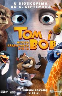 Tom i Bob: Misija spašavanja sveta - sinh